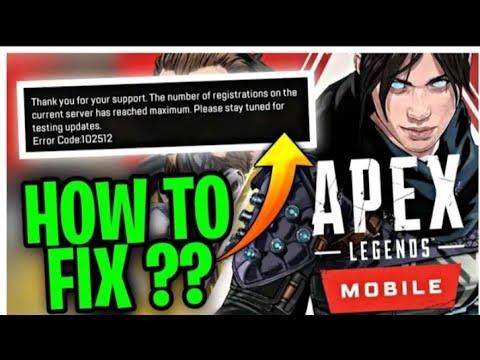 Error 102512 In Apex Legend Mobile