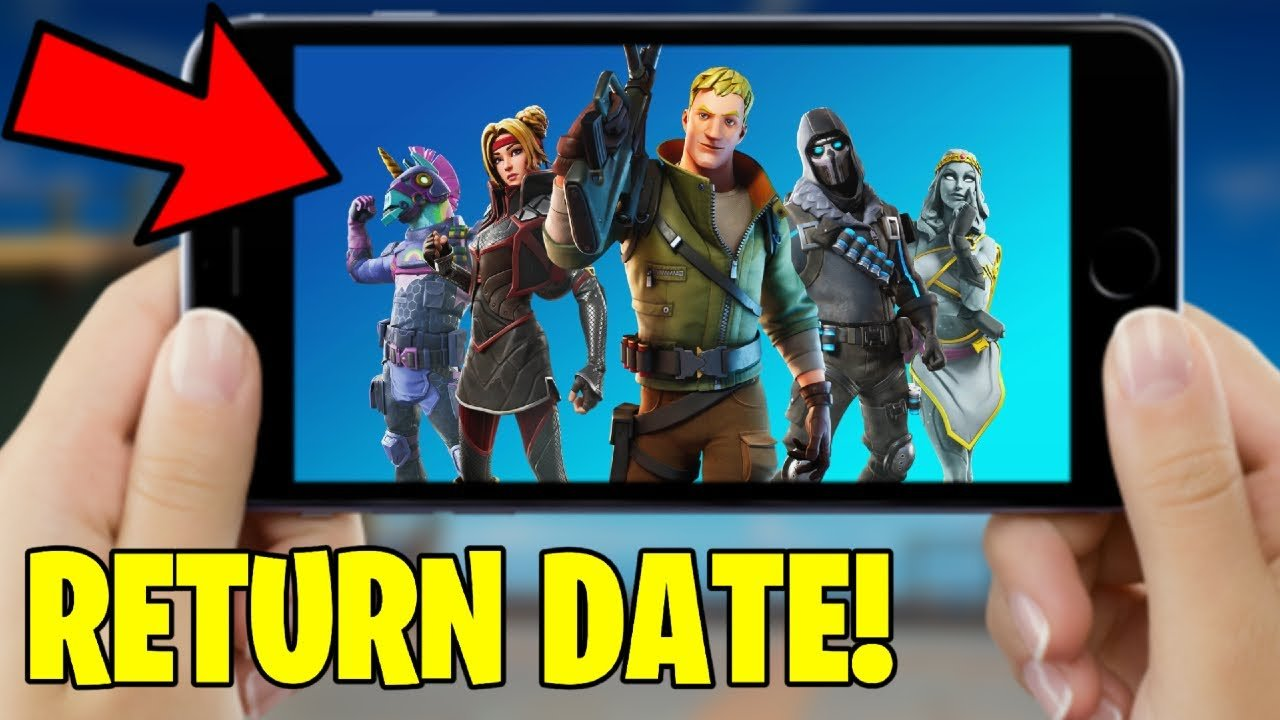 When will Fortnite Mobile Coming Back